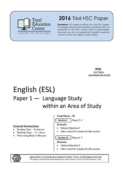 2016 Trial HSC English ESL P1&2