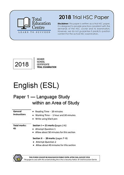 2018 Trial HSC English ESL Paper 1