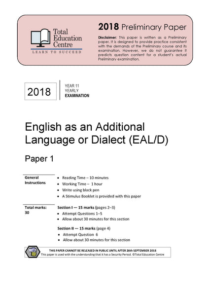 2018 English as an Additional Language or Dialect (EALD) Year 11 - Paper 1