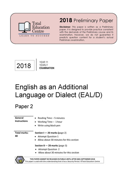 2018 English as an Additional Language or Dialect (EALD) Year 11 - Paper 2