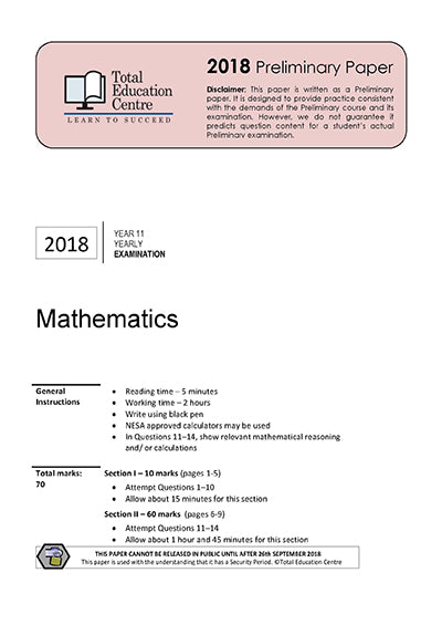 2018 Preliminary Mathematics (Yr 11)