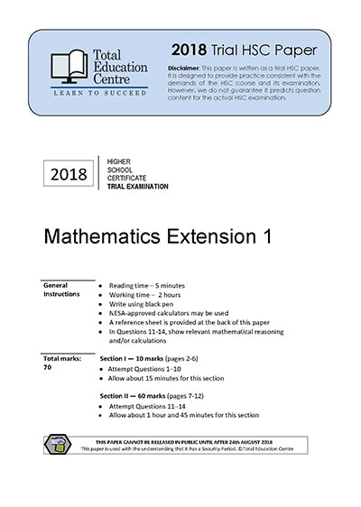 2018 Trial HSC Ext 1 Mathematics