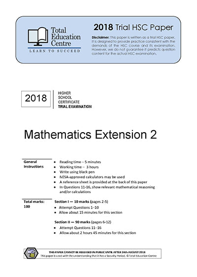 2018 Trial HSC Ext 2 Mathematics