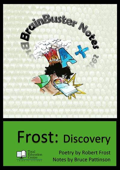 Frost's Poetry - Brainbuster Notes