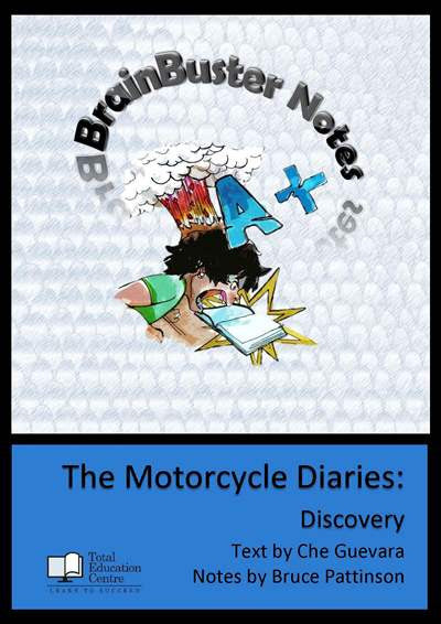 The Motorcycle Diaries - Brainbuster Notes