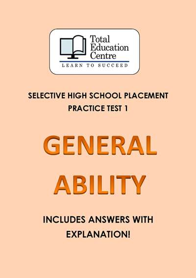 Selective HS Placement: GENERAL ABILITY Practice Test