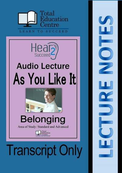 Hear2Succeed English Belonging As You Like It Study Notes