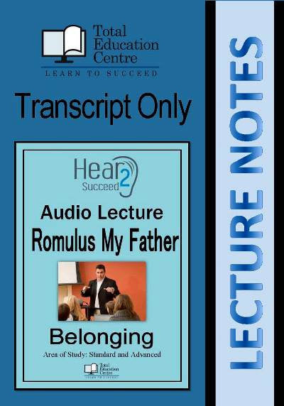 Hear2Succeed English Belonging Romulus My Father Notes