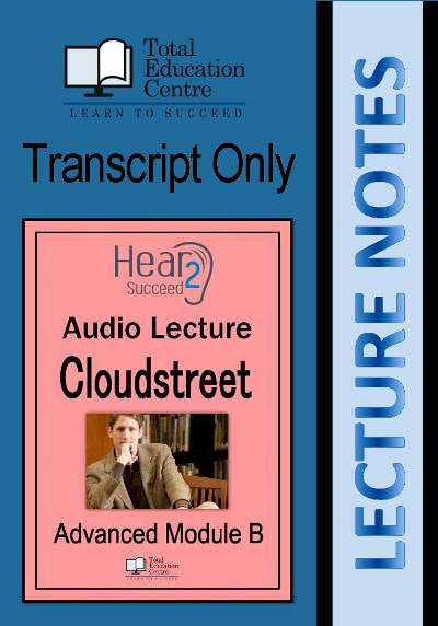 Hear2Succeed English Advanced Cloudstreet Notes