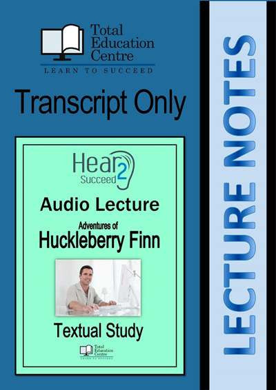 Hear2Succeed English Huckleberry Finn Notes