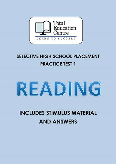 Selective HS Placement: READING Practice Test