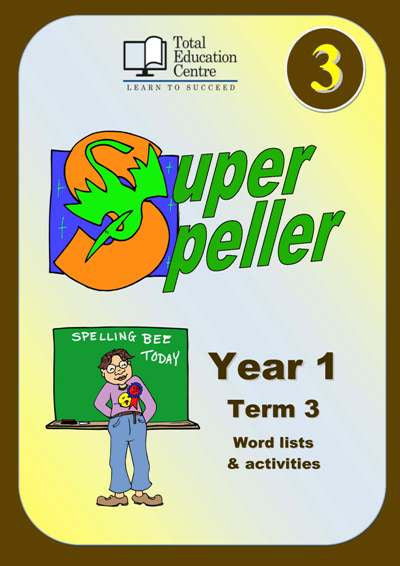 Yr 1 Super Speller Term 3