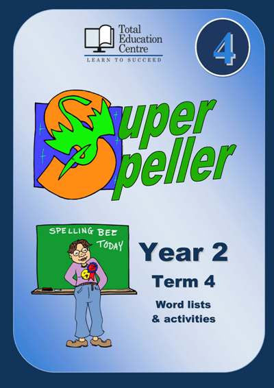 Yr 2 Super Speller Term 4