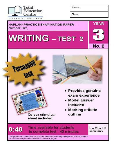 Yr 3 Practice NAPLAN Persuasive Writing Test 2