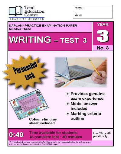 Yr 3 Practice NAPLAN Persuasive Writing Test 3