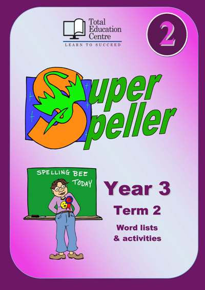 Yr 3 Super Speller - Term 2