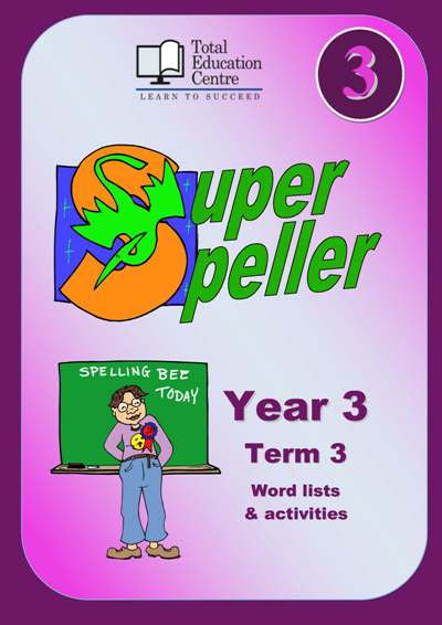 Yr 3 Super Speller - Term 3