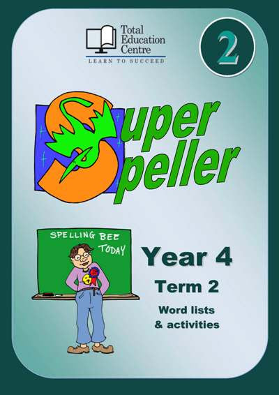 Yr 4 Super Speller Term 2