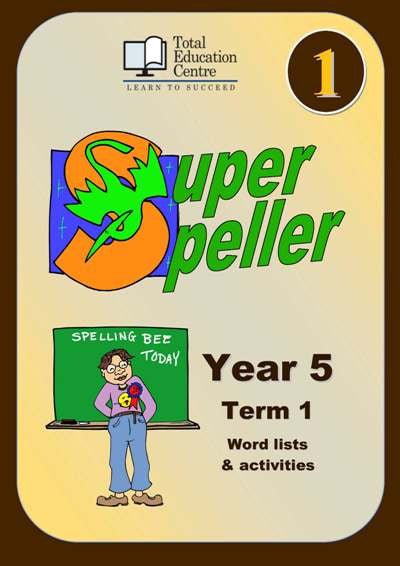 Yr 5 Super Speller Term 1