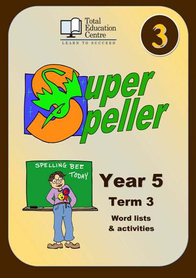 Yr 5 Super Speller Term 3