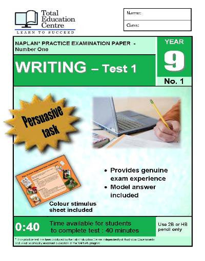 Yr 9 Practice NAPLAN Persuasive Writing Test 1