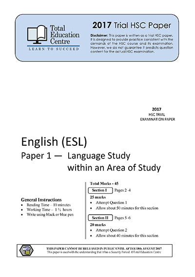 2017 Trial HSC English ESL P1&2