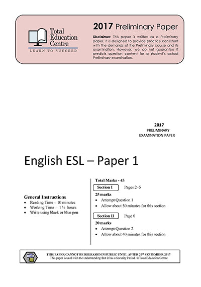2017 Trial Preliminary ESL - Papers 1 and 2