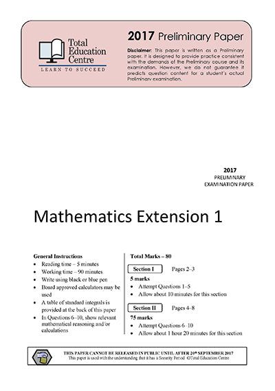 2017 Preliminary Extension 1 Mathematics (Yr 11)