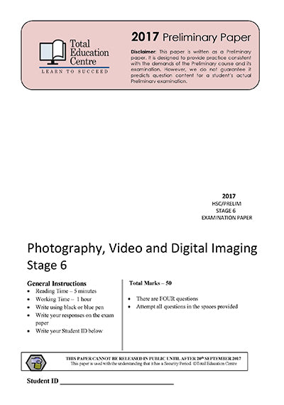 2017 Trial Stage 6 (Yr 11/12) Photography- Video and Digital Imaging