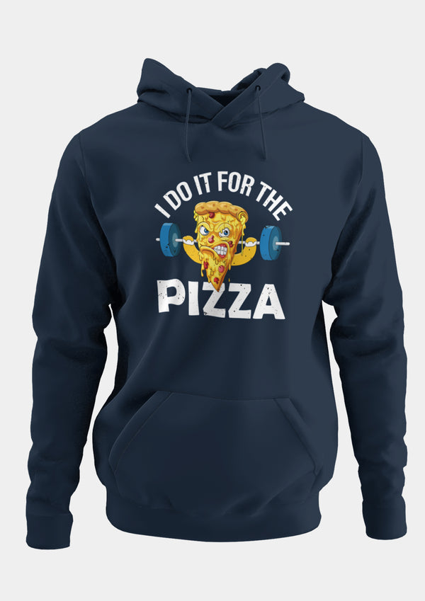 I Do it For Pizza Unisex Hoodie