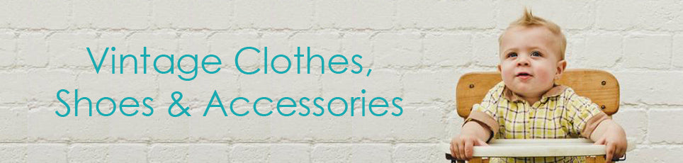 baby vintage clothes, shoes and accessories