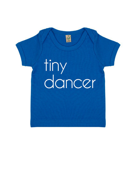 Baby Tiny Dancer Organic T-Shirt | Blue