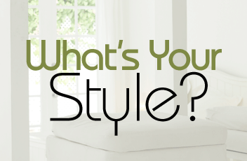 How-To's & Tips - How to Choose Your Style