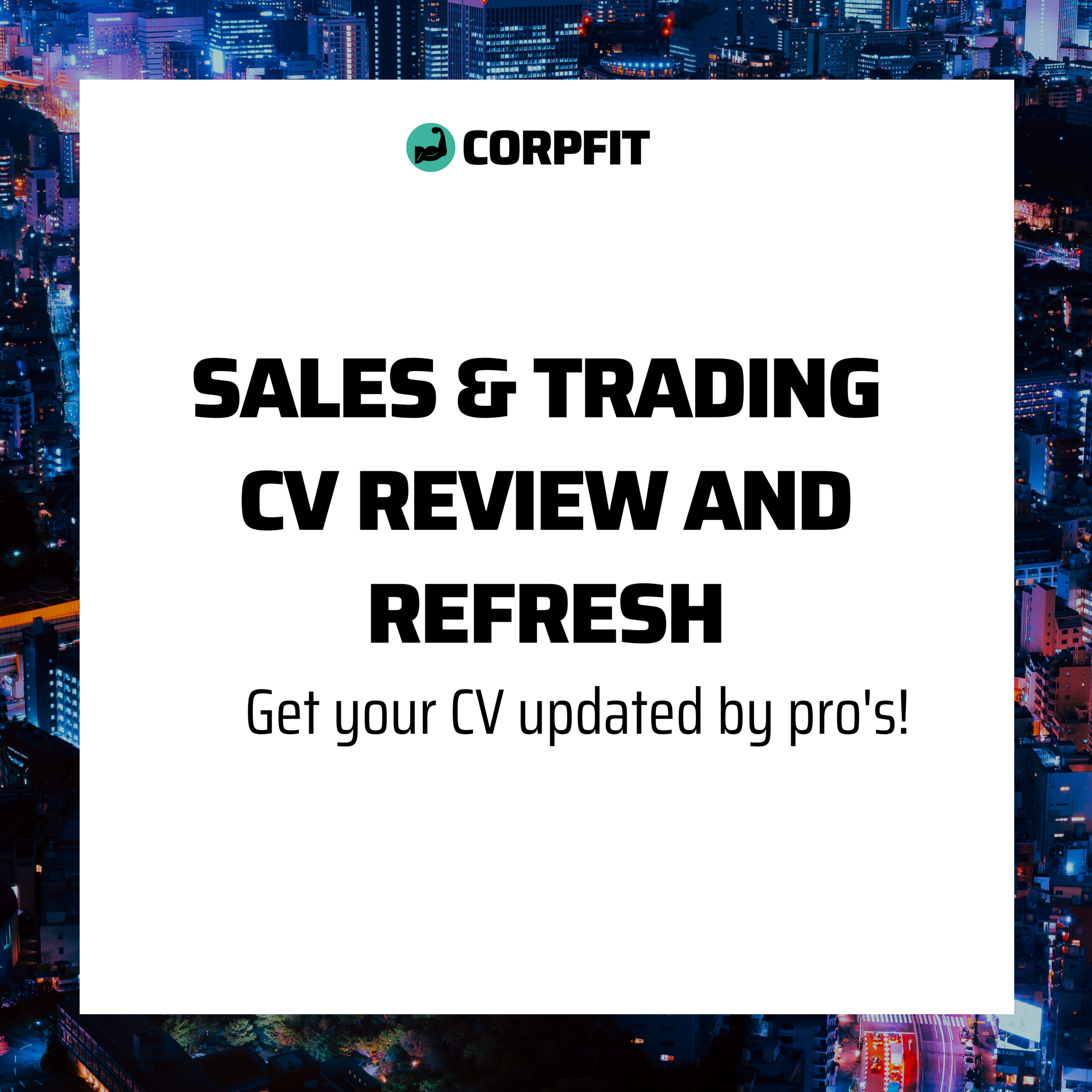 Sales & Trading CV Review and Refresh