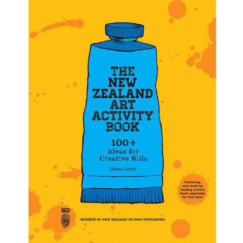 the new zealand art activity book: 100 + ideas for creative kids