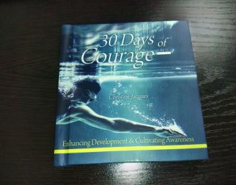 30 days of courage - enhancing development & cultivating awareness