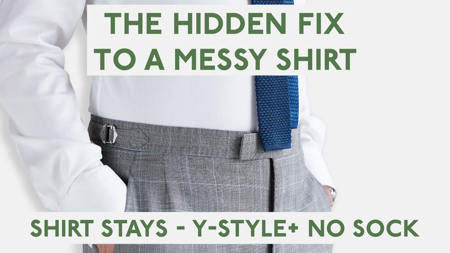 The Hidden Fix to a Messy Shirt - Our Shirt Stays Y Style + No Sock.