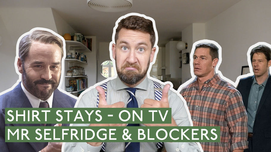 Shirt Stays featured on Mr Selfridge & Blockers - The Movie