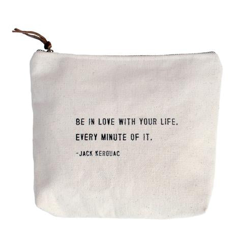 Be In Love With Your Life Canvas Zip Bag
