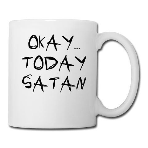 Today Satan Mug - white