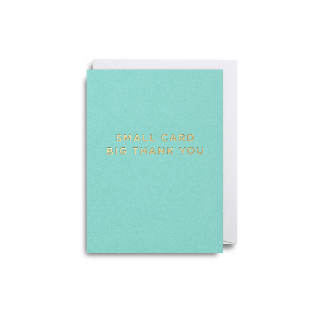 Small Card Big Thank You Small Greeting Card - Lagom Design by Cherished