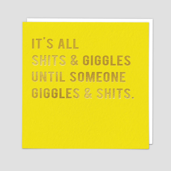 Shits And Giggles Greeting Card - Redback Cards