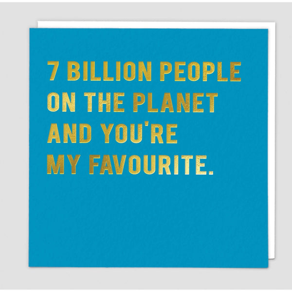 7 Billion People Greeting Card - Redback Cards