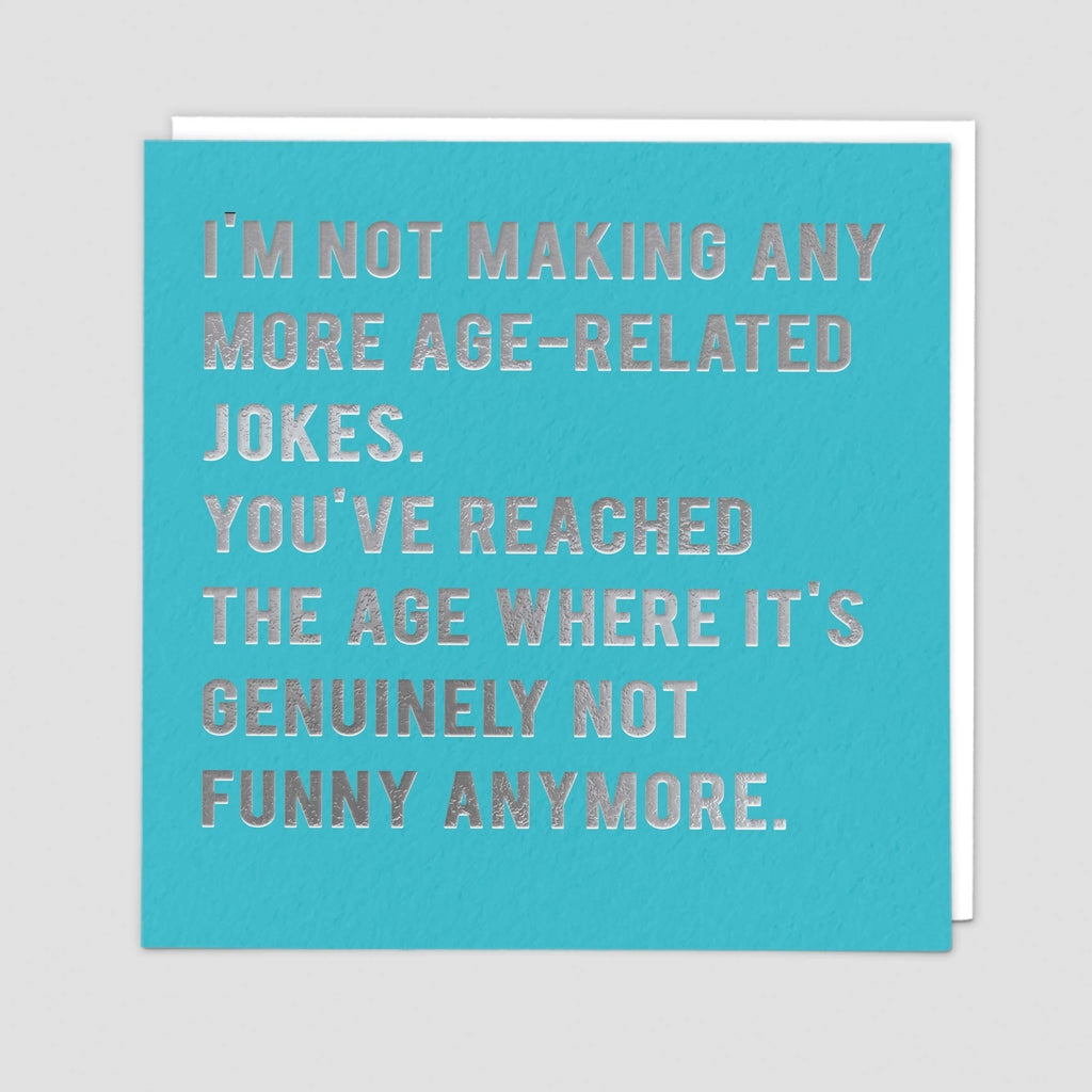 Not Funny Anymore Greeting Card - Redback Cards