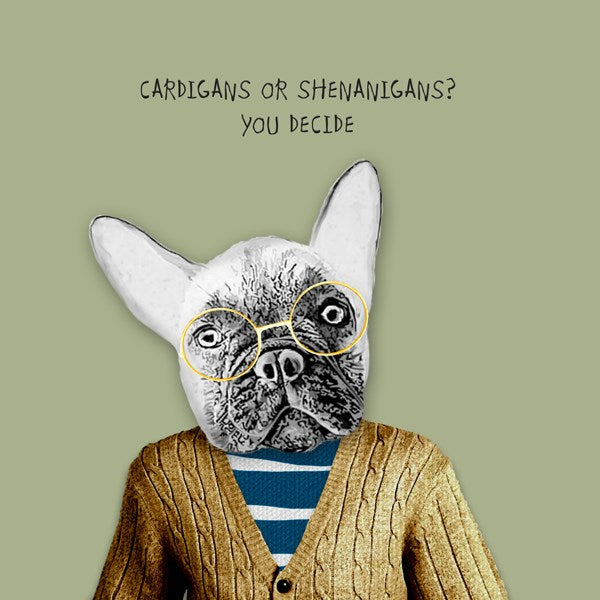 Cardigans Or Shenanigans Greeting Card - Sally Scaffardi