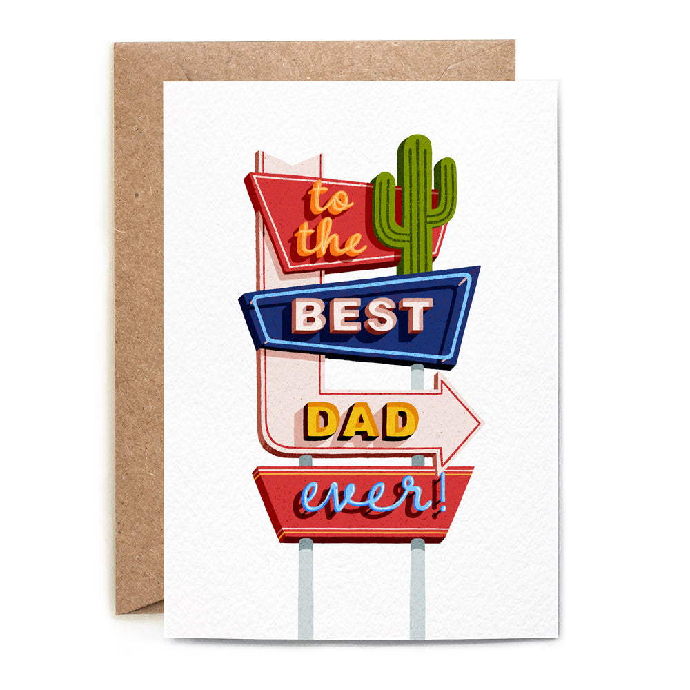 ' to the best dad ever!' written on the Vegas-style street signs. base white