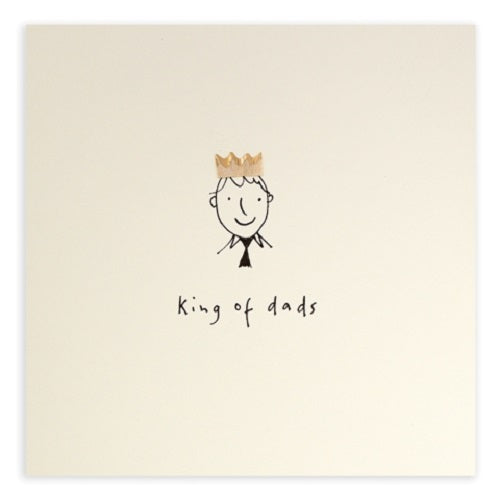 Pencil Shavings King of Dads Greeting Card - Ruth Jackson