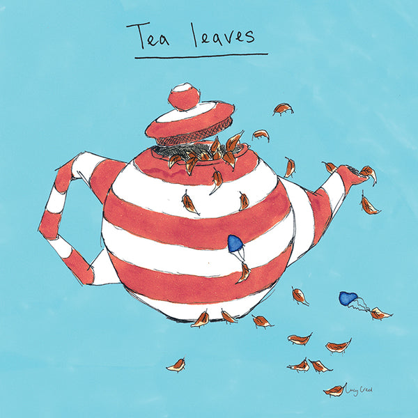 Tea Leaves Greeting Card - Poet and Painter