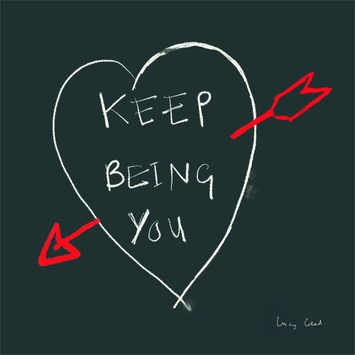 Keep Being You Chalkboard Greeting Card - Poet and Painter