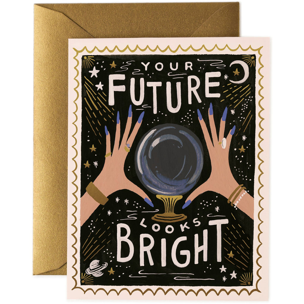 You're Future Looks Bright Greeting Card - Rifle Paper